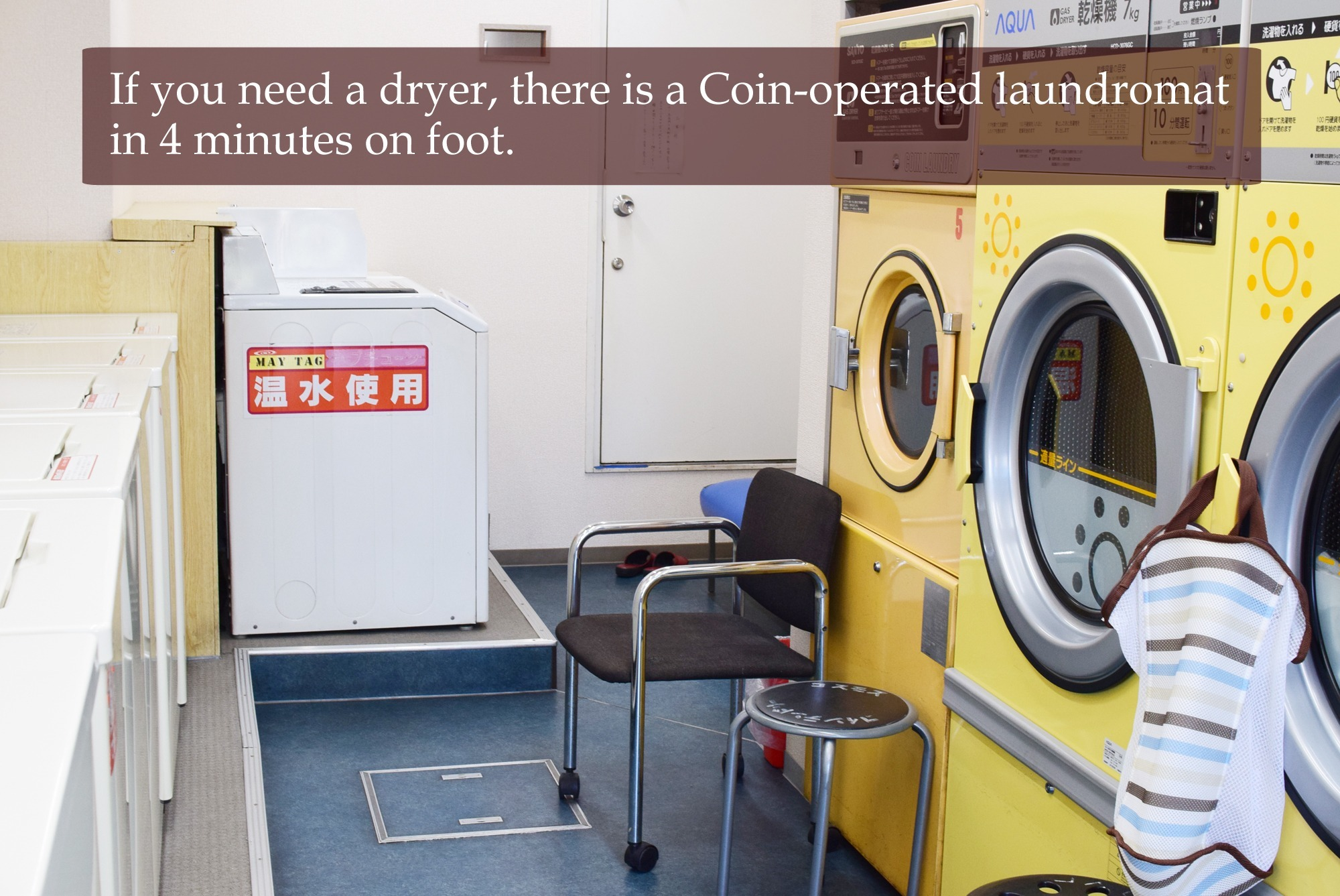 If you need a dryer, there is a Coin-operated laundromat in 4 minutes on foot.
